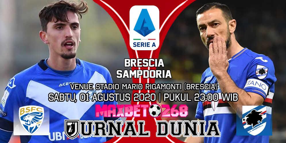 Prediksi Brescia vs Sampdoria 01 Agustus 2020 Pukul 23:00 WIB
