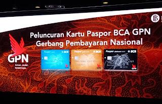 Tiga Jenis Pilihan Kartu Paspor BCA GPN