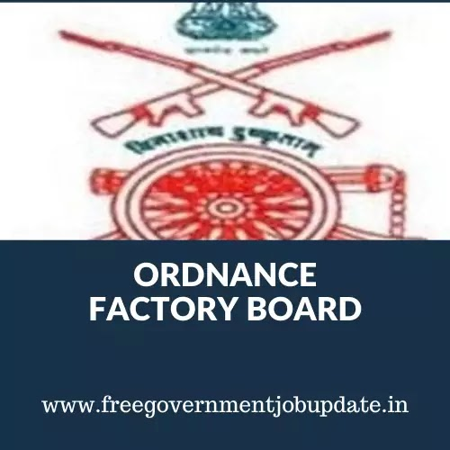 Ordnance factory Board (OFB)  Trade Apprentice JOBS 2020