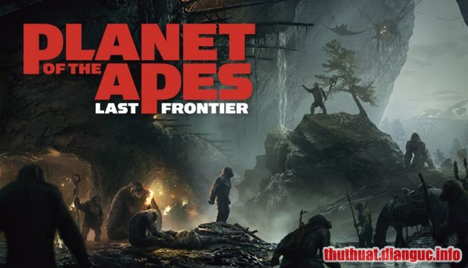 Download Game Planet of the Apes: Last Frontier Full Crack, Game Planet of the Apes: Last Frontier, Game Planet of the Apes: Last Frontier free download, Game Planet of the Apes: Last Frontier full crack, Tải Game Planet of the Apes: Last Frontier miễn phí
