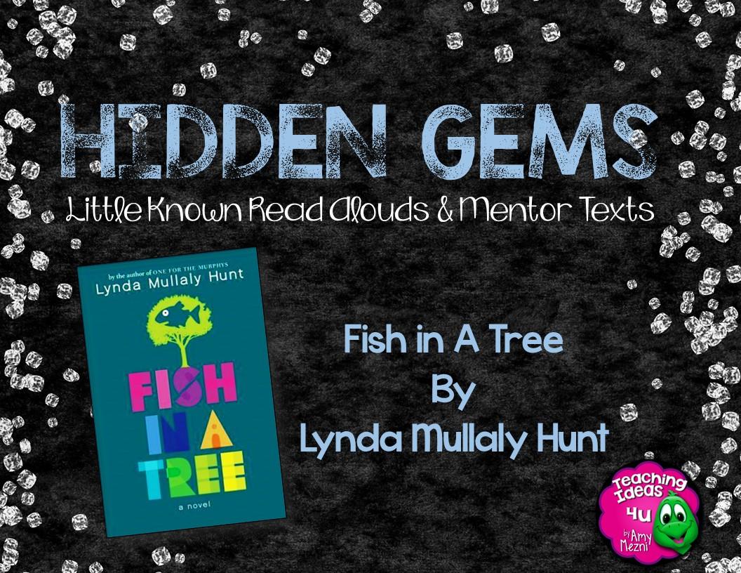 August 2016 teachingideas4u by amy mezni for Fish in a tree summary
