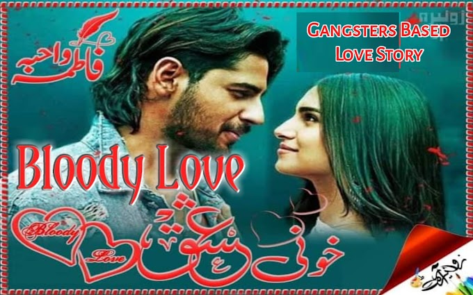 Bloody Love by Wahiba Fatima Complete Pdf Download