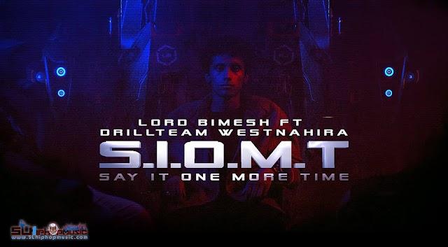 Say It One More Time (S.I.O.M.T) - Lord Bimesh ft. Drill Team Westනාහිර | Charitha Attalage
