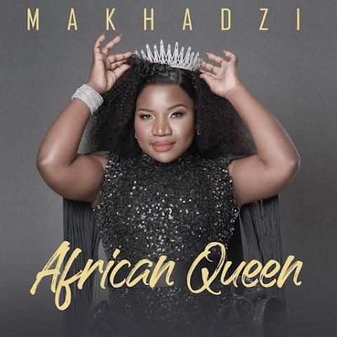Makhadzi - African Queen (Álbum) Download Mp3