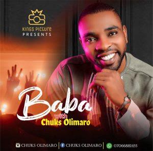 Download Music: Chuks Olimaro – Baba