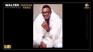 AUDIO | Walter Chilambo – NEEMA YAKO | Download
