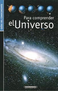 Guías del Conocimiento: Para comprender al Universo