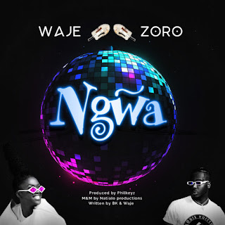 """Nigeria's multi-award-winning songstress and powerful vocalist Waje comes through with her joint assisted new single tagged """"Ngwa"""" with Rapper Zoro and the song is produced by Philkeyz."""
