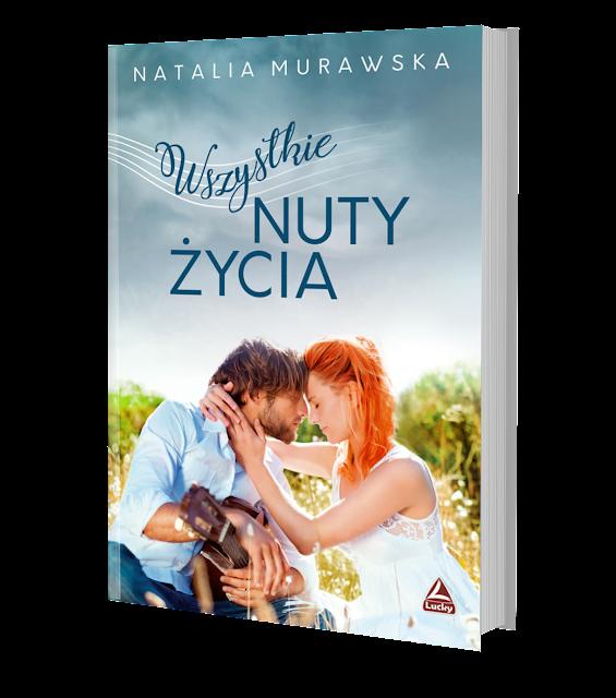"""Zapowiedź """"Wszystkie nuty życia"""" Natalia Murawska"""