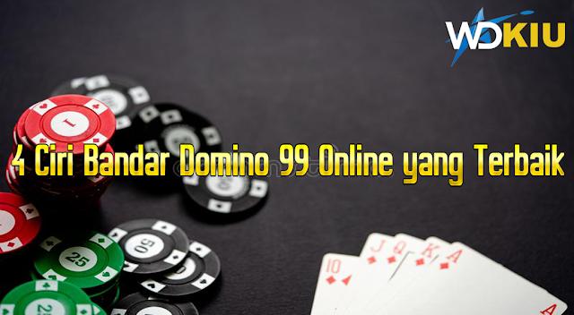4 Ciri Bandar Domino 99 Online yang Terbaik