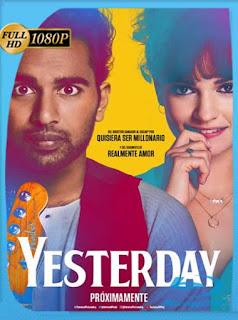 Yesterday (2019) HD [1080p] Latino [GoogleDrive] SilvestreHD