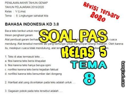 Soal UAS / PAT / UKK Kelas 5 Tema 8 Kurikulum 2013 Revisi 2019/2020 kangizal.com