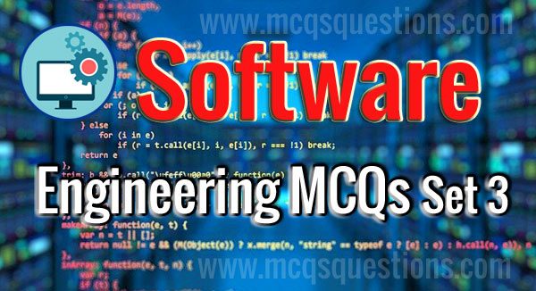 Software Engineering MCQs Set 3