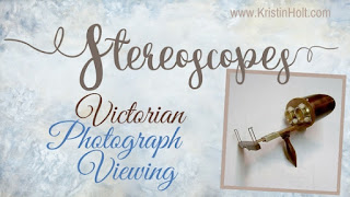 Kristin Holt | Stereoscopes: Victorian Photograph Viewing