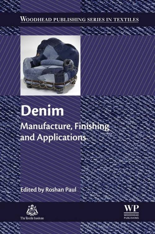 Denim: Manufacture, Finishing and Applications