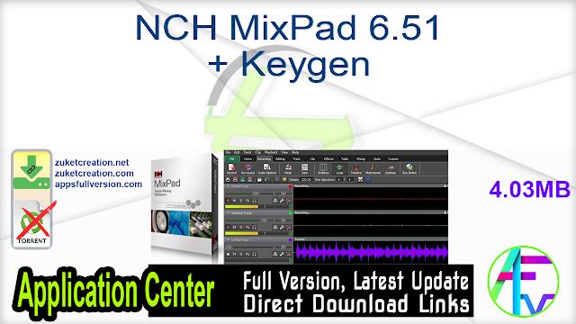 NCH MixPad 6.51 + Keygen