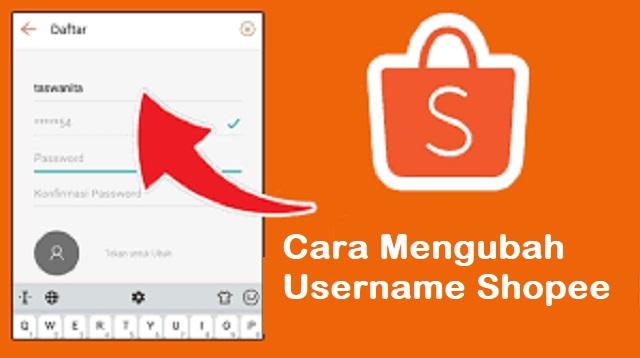 Cara Mengubah Username Shopee