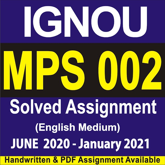 MPS 002 Solved Assignment 2020-21