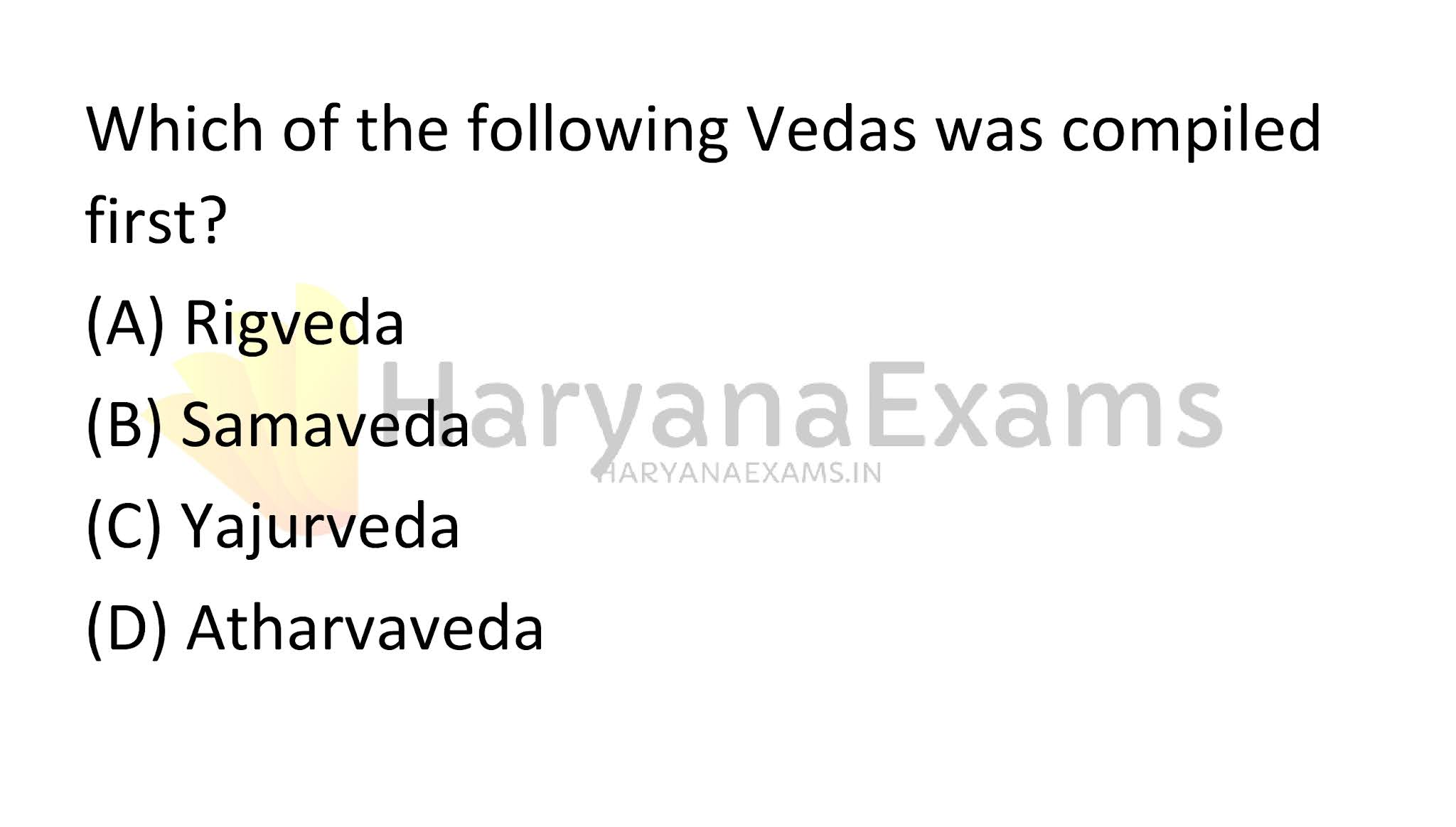 Which of the following Vedas was compiled first?