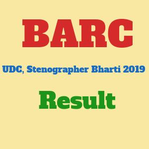 Bhabha Atomic Research Centre (BARC) Upper Division Clerk UDC, Stenographer Bharti 2019 - भाभा परमाणु अनुसंधान केंद्र (बीएआरसी) अपर डिवीजन क्लर्क यूडीसी, स्टेनोग्राफर भर्ती  2019