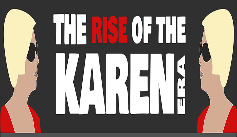The Karen Era: The Threat to Managers #infographic
