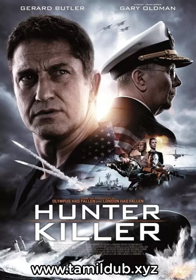 Hunter killer tamil dubbed hollywood Movie Download