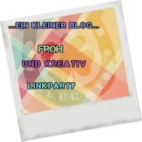 http://ein-kleiner-blog.blogspot.de/2017/04/linkparty-froh-und-kreativ-jeden-monat.html