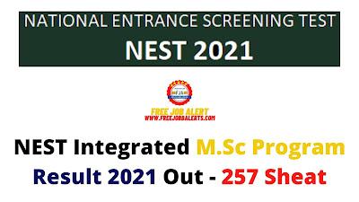 Sarkari Result: NEST Integrated M.Sc Program (Sarkari Naukri) Result 2021 Out - 257 Sheat