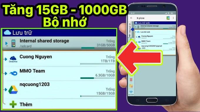 Cách tăng thêm 1000GB dung lượng bộ nhớ Android│ Increase 1000GB of Android phone storage » 2020 Tip