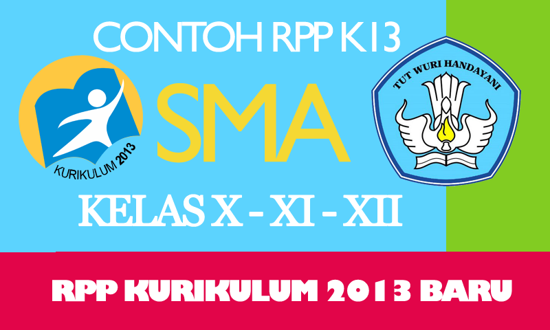 Download Gratis Pedoman Penyusunan RPP Kurikulum 2013 SMA Format Microsoft Word Gratis Update Terbaru Tahun 2016 - 2017 - August 21, 2016 at 09:23AM