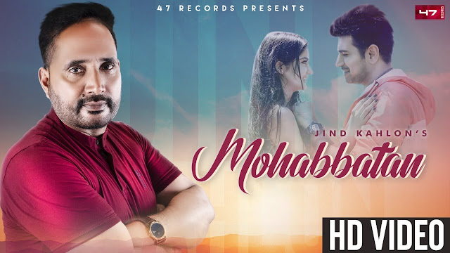 MOHABBATAN Song Lyrics | Jind Kahlon | 47 records Lyrics Planet