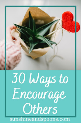 30 Ways to Encourage Others