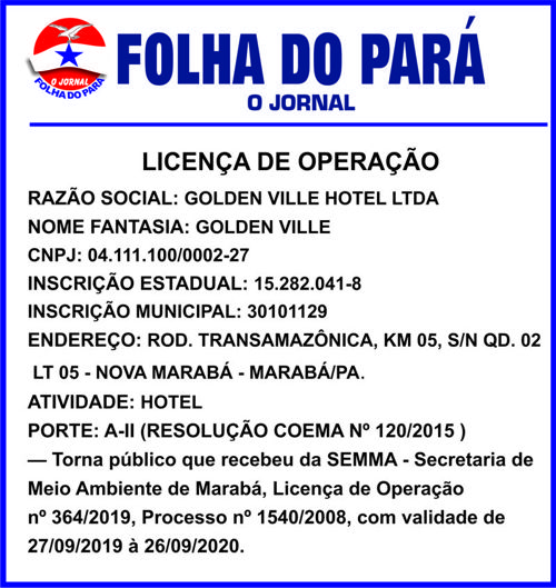 LICENÇA DE OPERAÇÃO - GOLDEN VILLE HOTEL -- MARABÁ/PA