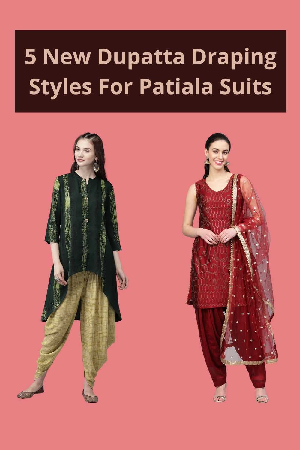 5 New Dupatta Draping Styles For Patiala Suits