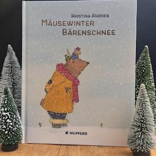 """Winterbilderbuch: """"Mäusewinter - Bärenschnee"""" von Kristina Andres, erschienen im Nilpferd Verlag, Rezension auf Kinderbuchblog Familienbücherei"""