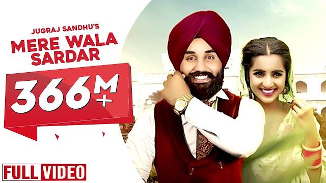 mere wala sardar lyrics in hindi video ft:-Jugraj Sandhu