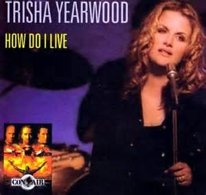 trisha yearwood how do i live