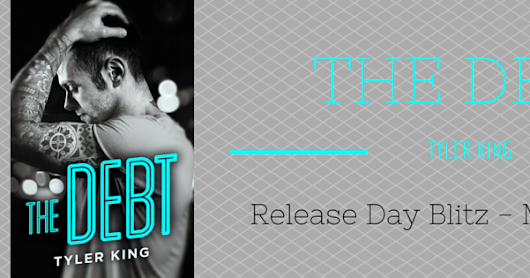 From the TBR Pile: Blog Tour: Release Day of The Debt by Tyler King