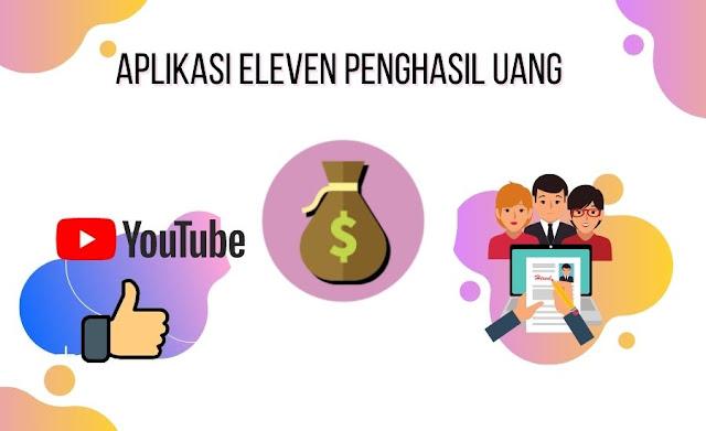Aplikasi Eleven: Penghasil Uang Legit Apa Scam?