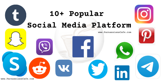 10+ Popular Social Media in the world | ParnassiansCafe
