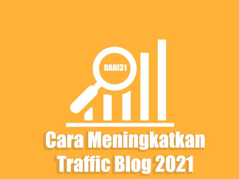 cara meningkatkan traffic blog dengan mudah