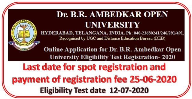 Last Date Extended of Online Application for Dr. B.R. Ambedkar Open University Eligibility Test Registration- 2020