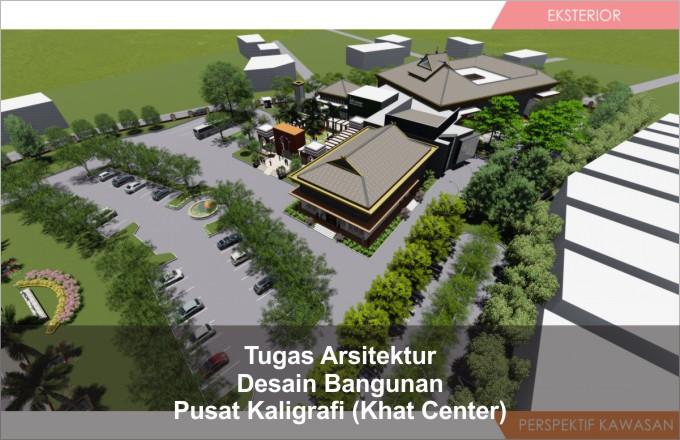 Desain Bangunan Pusat Kaligrafi Islam