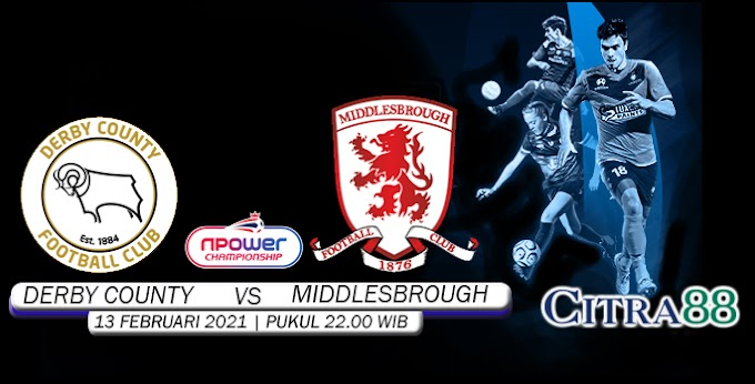 PREDIKSI SKOR DERBY COUNTY VS MIDDLESBROUGH 13 FEBRUARI 2021