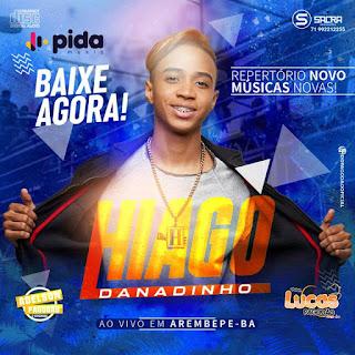 HIAGO DANADINHO - CD AO VIVO EM AREMBEPE-BA 2019