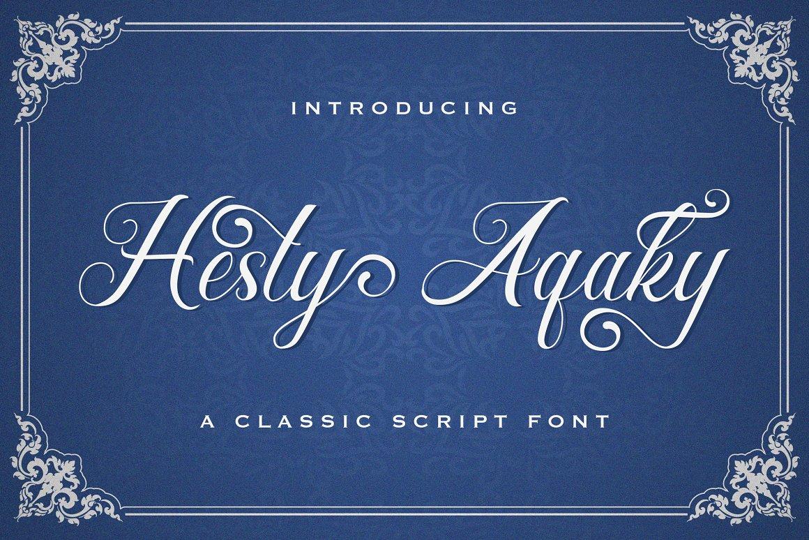 Hesty Aqaky Font - Free Classic Script Typeface