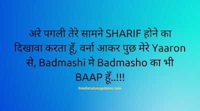 Badmashi Status FB