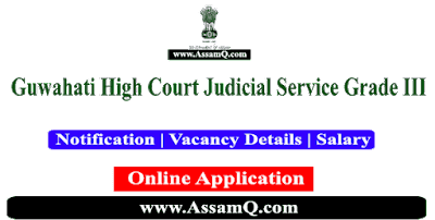 Gauhati High Court Assam Judicial Service Grade III Recruitment 2019 [38 Posts]