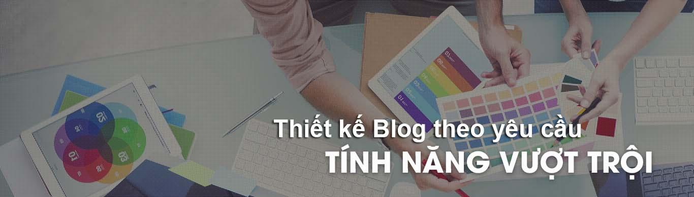 Thiết kế blog theo yêu cầu