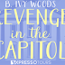 Cover Reveal - Revenge in the Capitol by B. Ivy Woods